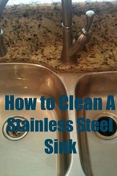 How To Clean A Stainless Steel Sink - great tutorial with tips for those stubborn spots that just won't go away!