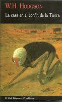 Susurros de Terror: La casa en el confín de la tierra - William Hope H...