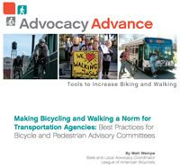 From our friends at Advocacy Advance: Best Practices for Bicycle and Pedestrian Advisory Committees for Transportation Agencies