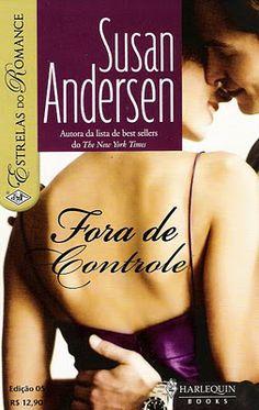 Meus Romances Blog: Fora De Controle - Susan Andersen - Estrelas do Ro...