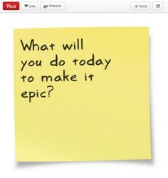make today epic- Ideas and tools for creating visual and shareable content