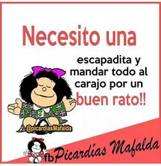 Spanish Humor, Spanish Quotes, Mafalda Quotes, Girl Power Quotes, Meaningful Paintings, Frases Humor, Dwayne Johnson, Illustrations And Posters, Laughter