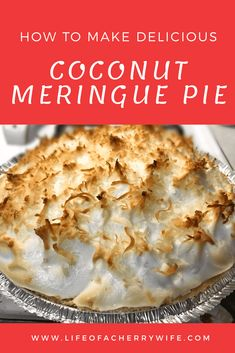 Easy and delicious recipe for coconut meringue pie! Simple how to on how to make this delicious coconut meringue pie. A Recipe for Coconut Meringue Pie Coconut Meringue Pie, Coconut Desserts, Coconut Recipes, Tart Recipes, Cooking Recipes, Coconut Creme Pie Recipe, Cherry Cream Pie Recipe, Cocnut Cream Pie, Easy Coconut Cream Pie