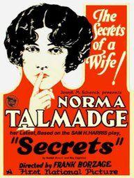 Secrets 1924 starring Norma Talmadge. Makeup Artist George Westmore.