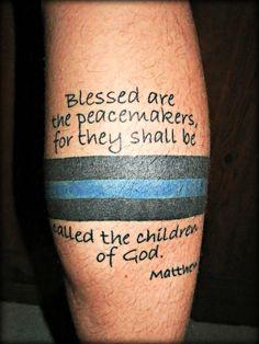 """""""Thin Blue Line"""" tattoo...."""