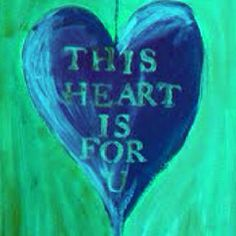 This heart is for you
