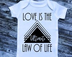 Love is the Ultimate Law of Life, uplifting clothing, positive messages bodysuit, Valentines Day gifts,  toddler clothing, love shirts,