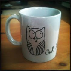 """The Journey That Matters: January Project: Sharpie Mugs """"Owl be fine after my coffee"""""""