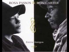 Insensatez - Rosa Passos & Ron Carter