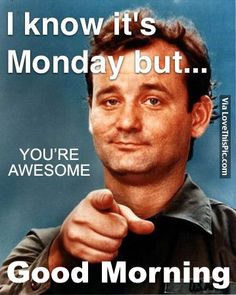 I Know It's Monday But...Good Morning monday good morning monday quotes good morning quotes happy monday good morning monday quotes monday morning facebook quotes monday image quotes happy monday morning happy monday good morning 9gag Funny, Funny Monday Memes, Funny Drunk, Drunk Texts, Happy Monday Funny, Monday Jokes, Friday Memes, Funny Friday, Happy Today