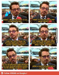 Being a ghost sounds like a lot of fun!! - RDJ