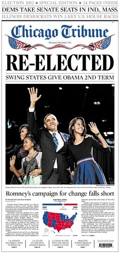 Nov. 7, 2012: The headline says it all - this is the final edition of the paper with the live photo after President Obama's victory speech at McCormick Place.