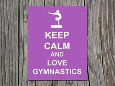 Keep Calm and Love Gymnastics Beam Gymnast by ATimeAndPlaceDesign, $5.00