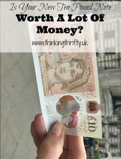 The new ten pound note is now in circulation., and there are serial numbers that are going to be worth a lot of money! Money Challenge, Finance Blog, Save Money On Groceries, Lots Of Money, Blog Love, Budgeting Tips, Money Saving Tips, Personal Finance, How To Make Money