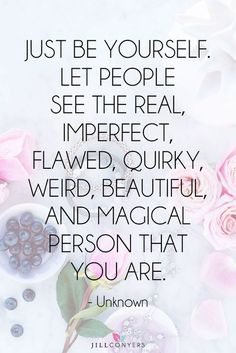 You are perfect the way you are. Self love quotes. You deserve magic, love, and happiness. Self love tips, hacks, and quotes. Affirmations and intentions for self love. Life Quotes Love, Great Quotes, Being Weird Quotes, You Are Quotes, You Are Beautiful Quotes, Quirky Quotes, Weird Friends Quotes, Being Unique Quotes, Embrace Life Quotes