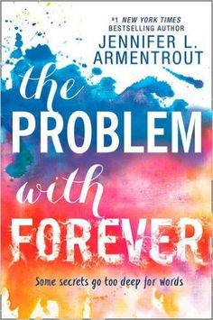 The Problem With Forever: Amazon.co.uk: Jennifer L. Armentrout: 9781848454576: Books