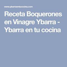 Receta Boquerones en Vinagre Ybarra - Ybarra en tu cocina