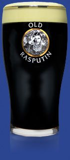 """Old Rasputin Imperial Stout  """"Produced in the tradition of 18th Century English brewers who supplied the court of Russia's Catherine the Great, Old Rasputin seems to develop a cult following wherever it goes. It's a rich, intense brew with big complex flavors and a warming finish."""""""
