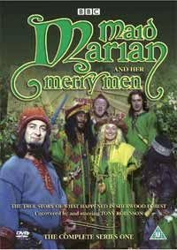Maid Marian and her Merry Men is a British children's sitcom created and written by Tony Robinson and directed by David Bell. It began in 1989 on BBC One and ran for four series, with the last episode shown in 1994. The show was a partially musical comic retelling of the legend of Robin Hood, placing Maid Marian in the role of leader of the Merry Men, and reducing Robin to an incompetent ex-tailor.