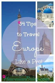Don't let anxiety and unwarranted fears prevent you from traveling to Europe and diving into its rich cultures. Planning a trip to Europe can seem like an intimidating task, but Europeans really aren't that different than Americans. They are really kind and inviting when approached politely and most even speak some English! Use my list of 34 tips to travel Europe like a pro! #TravelTips #Europe #Blog