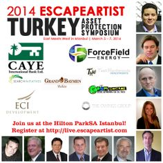 We are 12 days away from our EscapeArtist Turkey Asset Protection Symposium!   Register now, limited seats available!   Learn more about our speakers and register today: http://live.escapeartist.com/2014-turkey-conference #Istanbul #Turkey #dare2escape #finance #business #international #assetprotection