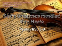 Image from http://image.slidesharecdn.com/amservice08-21-11-120903051629-phpapp01/95/gods-greatness-revealed-thru-music-082111-1-728.jpg?cb=1346649607.