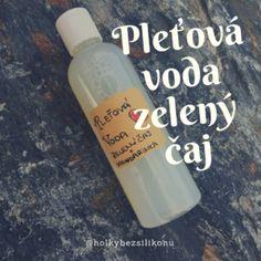 Pleťová voda zelený čaj Stevia, Lotion, Eyeliner, Homemade Cosmetics, Organic Beauty, Slime, The Balm, Herbalism, Personal Care