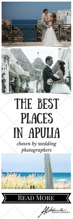 The Best Places Chosen By Wedding Photographers in Apulia