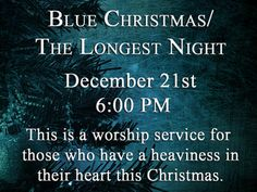 1000+ images about Blue Christmas Worship Service on ...