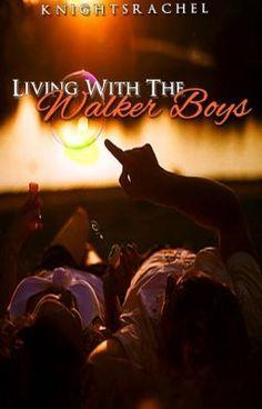Living with the Walker Boys (EDITING) - Chap. 2 - knightsrachel