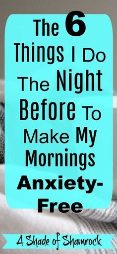 Be anxiety free with these morning routines!