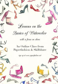 Learn the basics of watercolors (on shoes) with Paperfashion! Sign up at www.paperfashion.net