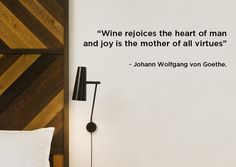 lovely #quote about #wine... live the most amazing wine experience staying at the Praktik Vinoteca Hotel in Barcelona! by Johann Wolfgang von Goethe