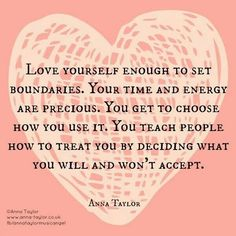 Love yourself enough... Anna Taylor quote