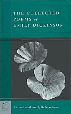 """Emily Dickinson--She is hard to """"get into."""" I really hope to appreciate her poetry soon!"""