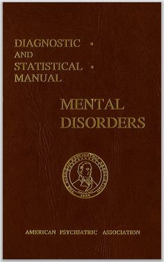 DSM I: Diagnostic and Statistical Manual Mental Disorders; Limited edition (January 1952) ... Top of my wish list!!!