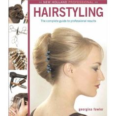 New Holland Professional: Hairstyling: The Complete Intermediate-Level Guide to Professional Hairstyling (Hardcover)  http://www.1-in-30.com/crt.php?p=1845377273  1845377273