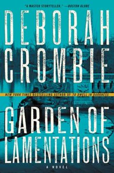 Garden of lamentations by Deborah Crombie. Click on the image to place a hold on this item in the Logan Library catalog.