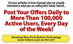 POST YOUR OFFERS DAILY TO 100,000 ACTIVE USERS | INTERNET MARKETING MADE SIMPLE