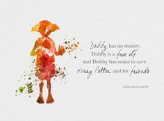 "ART PRINT Dobby the House Elf Quote, Harry Potter illustration 10 x 8"" Dobby has no master, Dobby is a free elf, Home Decor, Wall Decor"
