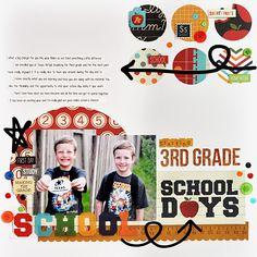 #papercraft #scrapbook #layout. #B2S. Starting 3rd Grade - Scrapbook.com