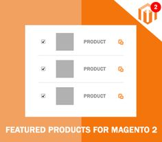 Magento 2 Featured Products Extension - Display featured products in eye-catching positions to boost sales in your store