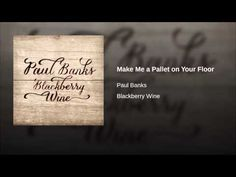 Make Me A Pallet On Your Floor