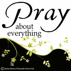 Do not fret or have any anxiety about anything, but in every circumstance and in everything, by prayer and petition (definite requests), with thanksgiving, continue to make your wants known to God. (Philippians 4:6 AMP) www.facebook.com/PostcardsFromGod