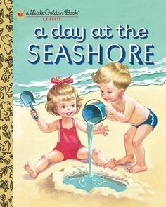 Buy A Day at the Seashore by Byron Jackson, Kathryn Jackson and Read this Book on Kobo's Free Apps. Discover Kobo's Vast Collection of Ebooks and Audiobooks Today - Over 4 Million Titles! The Lone Ranger, Florida, Vintage Children's Books, Vintage Kids, Vintage Prints, Retro Vintage, Retro Pop, Vintage Nautical, Vintage Labels