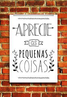 freebie - free printable - gratis - poster - quadrinho - wall art - aprecie as pequenas coisas - frase - quote