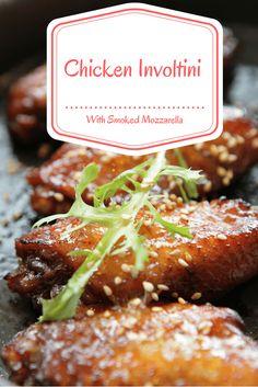 Chicken Involtini With Smoked Mozzarella