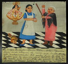 Dulce's mother-in-law seemed to be bewitched,. A priest advised the beleaguered daughter-in-law to give the angry woman tea made from holy water. Her prayers were answered and her promise kept with this ex-voto.