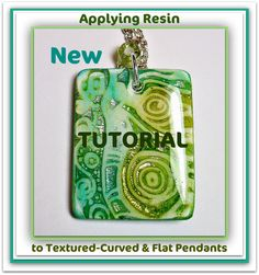 How to:  Apply Resin on raised texture, curved, & flat polymer clay pendant surfaces..the secret to a fabulous glasslike finish
