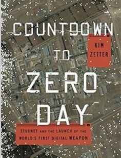 Countdown to Zero Day _ Stuxnet and the Launch of the World?s First Digital Weapon free download by Kim Zetter ISBN: 9780770436179 with BooksBob. Fast and free eBooks download.  The post Countdown to Zero Day _ Stuxnet and the Launch of the World?s First Digital Weapon Free Download appeared first on Booksbob.com.
